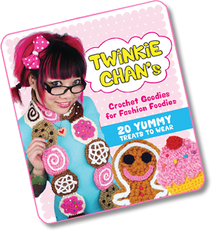 Twinkie Chan | Crochet Goodies for Fashion Foodies Book